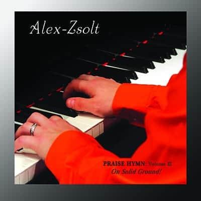 Praise Hymn Volume 3 by Alex Zsolt
