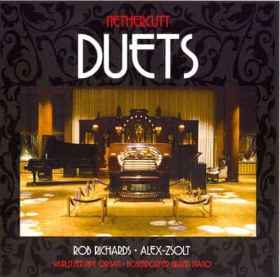 Nethercutt Duets by Alex Zsolt and Rob Richards